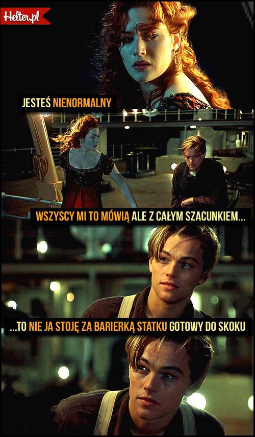 Cytaty Filmowe z Filmu Titanic - Titanik HELTER