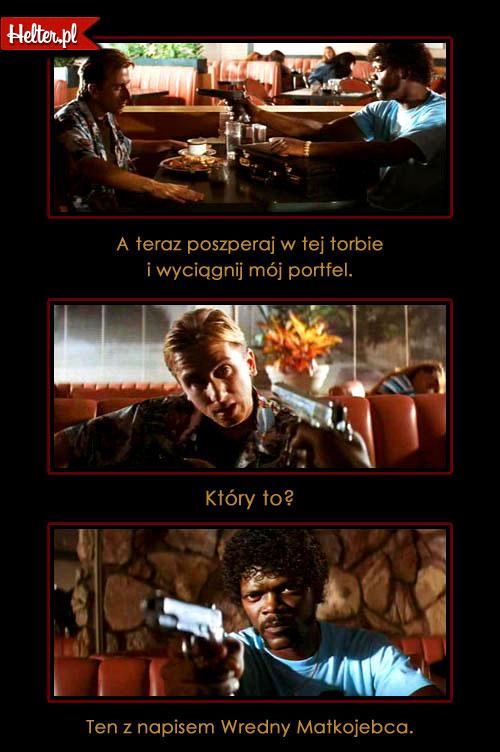 Cytaty Filmowe z Filmu Pulp Fiction HELTER