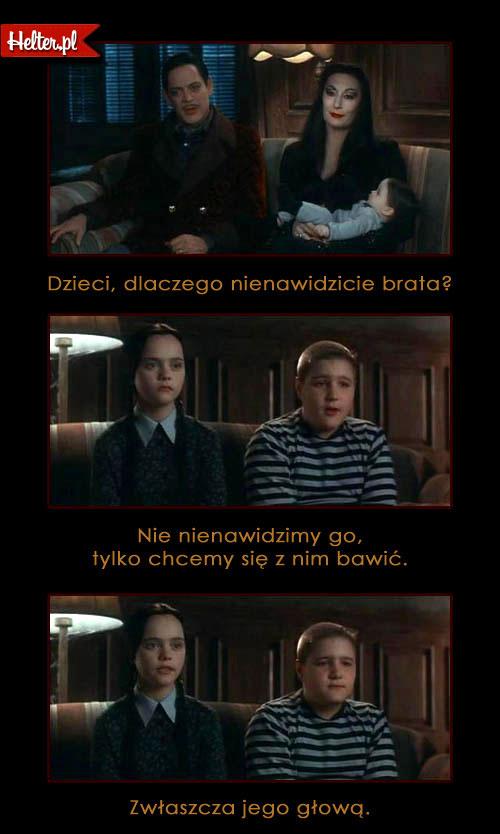 Cytaty Filmowe z Filmu Rodzina Addamsów 2 HELTER